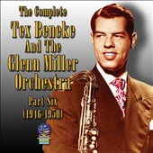 The Glenn Miller Orchestra/Tex Beneke: The  Complete, Vol. 6 1946-1950