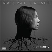 Skylar Grey: Natural Causes [PA] *
