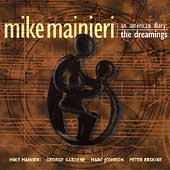 Mike Mainieri: An American Diary, Vol. 2: The Dreamings