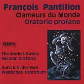 Pantillon: Clameurs du Monde, etc / Pantillon