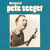 Pete Seeger (Folk): Best of Pete Seeger [Vanguard]