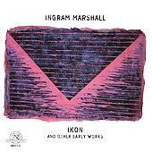 Ingram Marshall: Ikon, etc