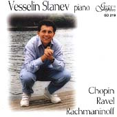 Chopin, Ravel, Rachmaninoff / Vesselin Stanev