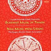 Tianjin Buddhist Music Ensemble/Dayan Ancient Music Association: Ceremonial Music from China *