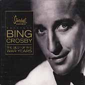 Bing Crosby: Best of the War Years