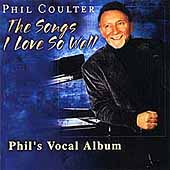 Phil Coulter: The Songs I Love So Well