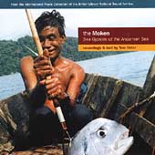 Various Artists: The Moken: Sea Gypsies of the Andaman Sea