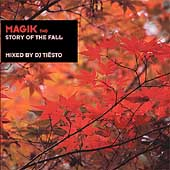 DJ Tiësto: Magik, Vol. 2: Story of the Fall