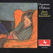 Overture to Orpheus - Music for Harpsichord / Elaine Funaro
