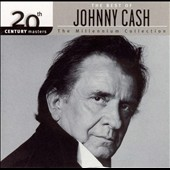 Johnny Cash: 20th Century Masters - The Millennium Collection: The Best of Johnny Cash