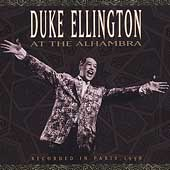 Duke Ellington: Duke Ellington at the Alhambra