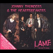Johnny Thunders/Johnny Thunders & the Heartbreakers: L.A.M.F.: The Lost '77 Tapes [Bonus CD]