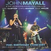 John Mayall/John Mayall & the Bluesbreakers (John Mayall): 70th Birthday Concert