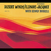 Illinois Jacquet: Desert Winds [Digipak] [Remaster]