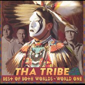 Tha Tribe: Best of Both Worlds: World One
