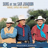 Sons of the San Joaquin: Horses, Cattle And Coyotes