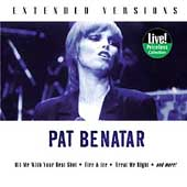 Pat Benatar: Extended Versions (Collectables)