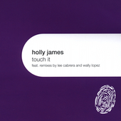 Holly James: Touch It [Single]