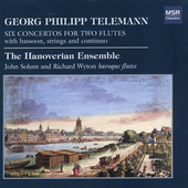 Telemann: Concertos for Two Flutes / Hanoverian Ensemble