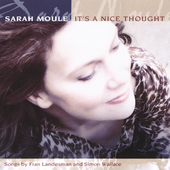 Sarah Moule: It's Nice Thought