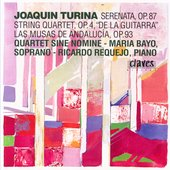 Turina: Chamber Music Vol 3 / Quartet Sine Nomine