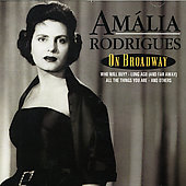 Amália Rodrigues: On Broadway