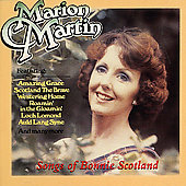 Marion Martin (Singer): Songs of Bonnie Scotland