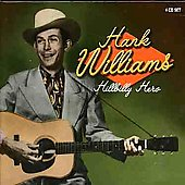 Hank Williams: Hillbilly Hero [4 CD Set]