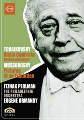 Perlman, Ormandy/Philadelphia Orch. / Tchaikovsky: Violin Concerto; Mussorgsky: Pictures (live) [DVD]