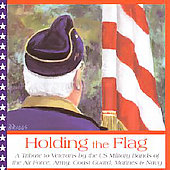 Holding the Flag / US Army Band