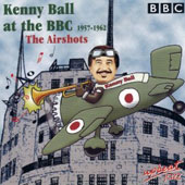 Kenny Ball: At the BBC 1957-1962: The Airshots