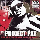 Project Pat: Crook by da Book: The Fed Story [PA]