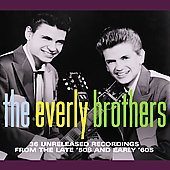 The Everly Brothers: 36 Unreleased Recordings from the Late '50s and Early '60s