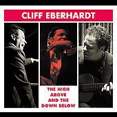 Cliff Eberhardt: High Above and the Down Below