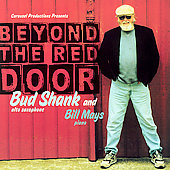 Bud Shank: Beyond the Red Door