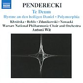 Penderecki: Te Deum, Polymorphia, etc / Wit, et al