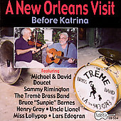 Michael Doucet: A New Orleans Visit: Before Katrina