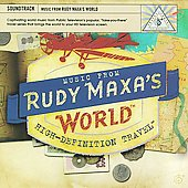 Various Artists: Music from Rudy Maxa's World [Slipcase]