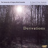 Derivations / University of Calgary Wind Ensemble