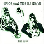 Spice & the RJ Band: The Will