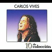 Carlos Vives: 10 de Coleccion [Digipak]