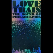 Various Artists: Love Train: The Sound of Philadelphia [Long Box]