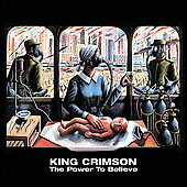 King Crimson: The Power to Believe