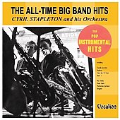 Cyril Stapleton: The All-Time Big Band Hits/Top Pop Instrumental Hits