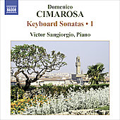 Cimarosa: Keyboard Sonatas Vol 1 / Victor Sangiorgio