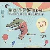 Various Artists: Sleep Well Mon Trésor: Ten Treasured French Lullabies [Digipak]