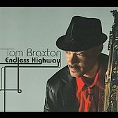 Tom Braxton: Endless Highway [Digipak] *