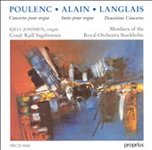 Poulenc: Concerto for organ & strings in Gm; Alain: Suite for organ Op48