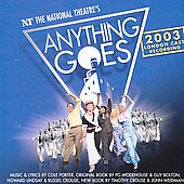 Original Soundtrack: Anything Goes (2003 National Theatre's London Cast Recording)