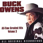 Buck Owens: All-Time Greatest Hits, Vol. 3